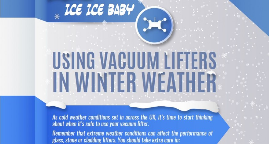 Vaccum lifting in winter weather